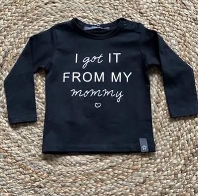 I got it from my mommy shirt - Your Wishes